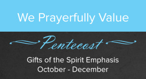 We value Pentecost